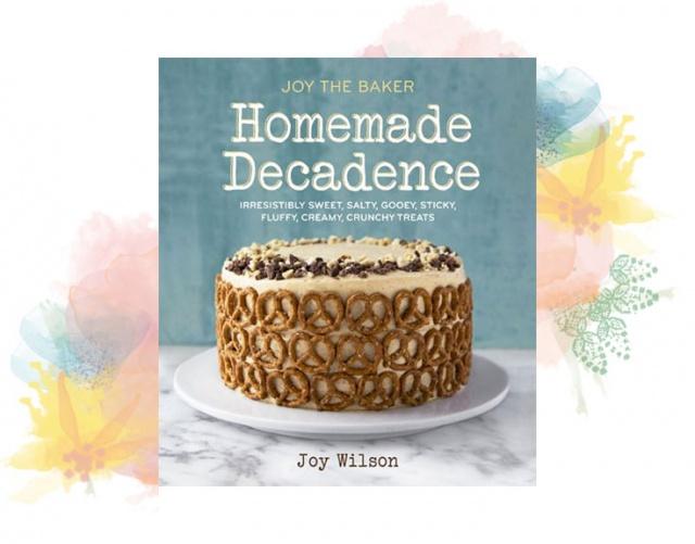 Joy-The-Baker-Homeade-Decadence-Cookbook-0916-e1413068955373