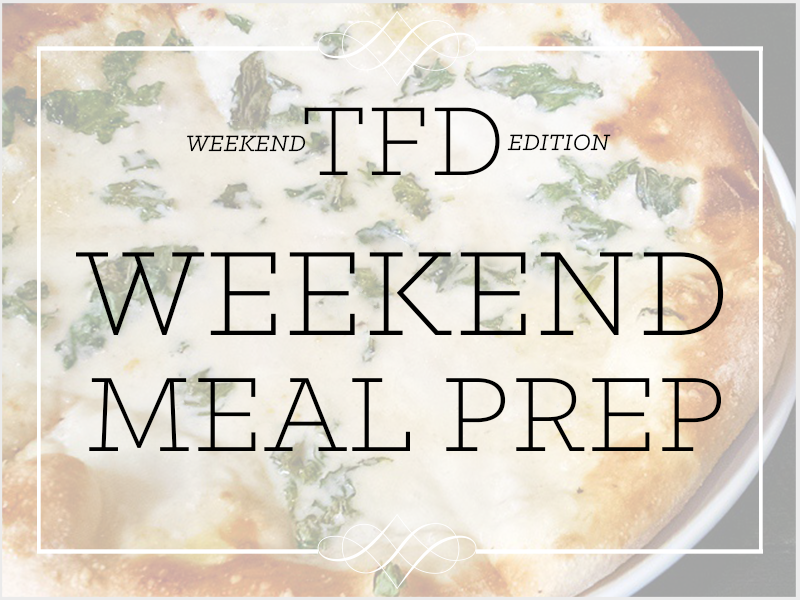 TFD_Weekend Meal Prep_pizza