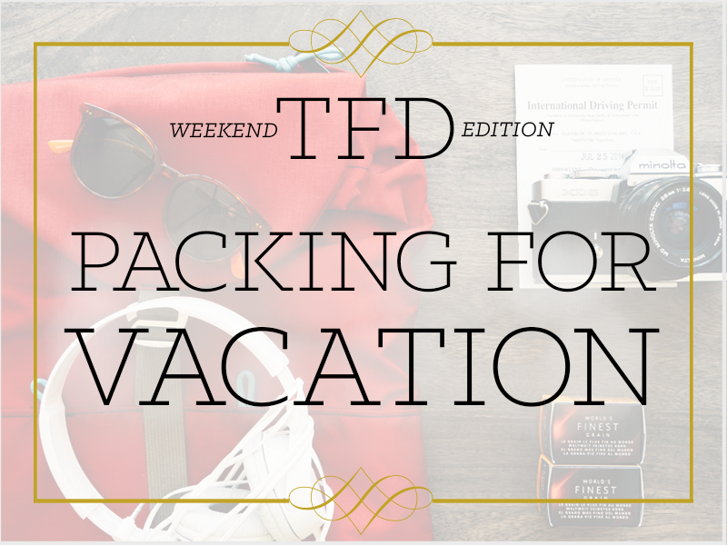 TFD_Leftover-Vacation-Packing