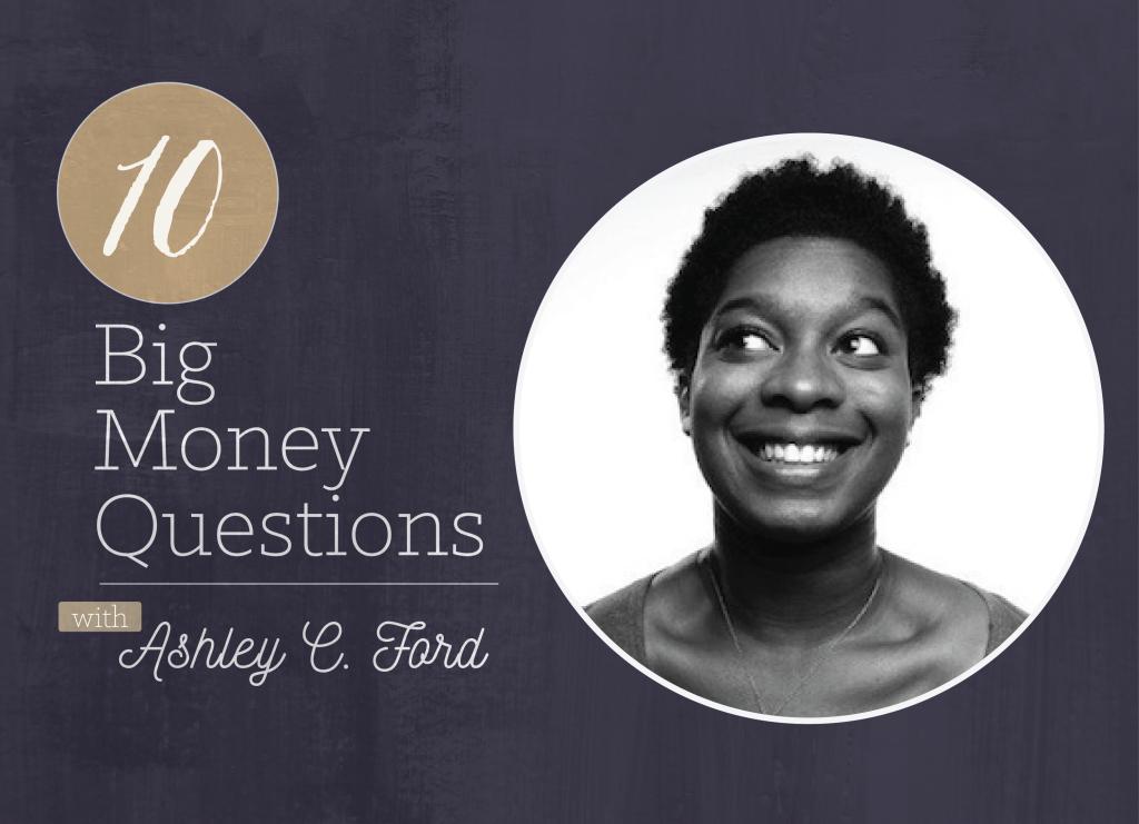 Big Money Questions_Ashley C. Ford_Title Card-01